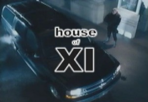 Welcome to the house of XI! Music Video!